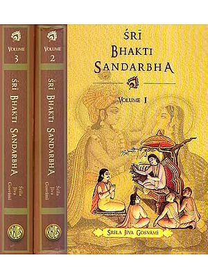 Sri Bhakti Sandarbha (Set of 3 Volumes)