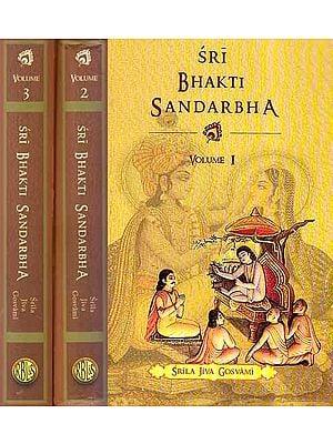 Sri Bhakti Sandarbha (Set of 3 Volumes)