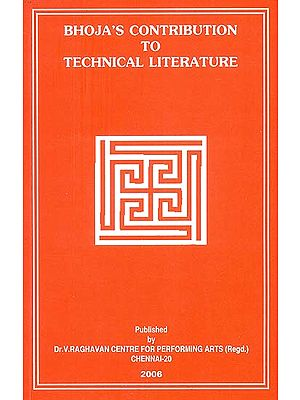 Bhoja's Contribution to Technical Literature