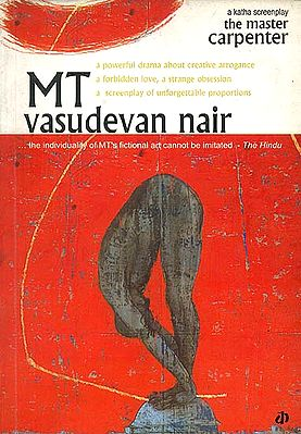 The Master Carpenter MT Vasudevan Nair