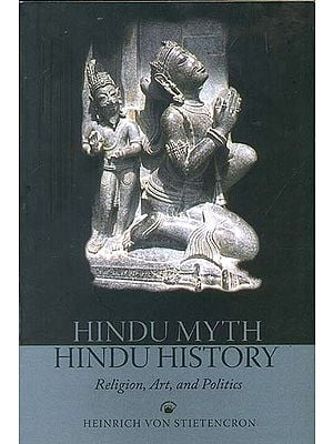 Hindu Myth, Hindu History (Religion, Art and Politics)