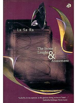 The Stone Laughs Atonement (Two Novellas )