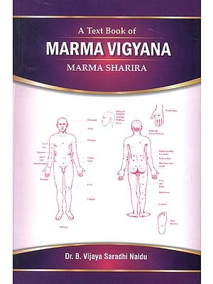 A Text Book of Marma Vigyana (Marma Sharira)