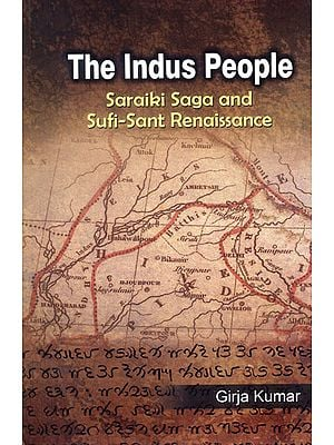 The Indus People (Saraiki Saga and Sufi-Sant Renaissance)