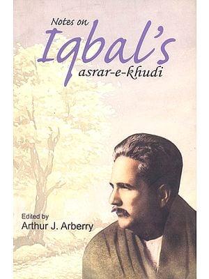 Notes on Iqbal's Asrar-e-Khudi