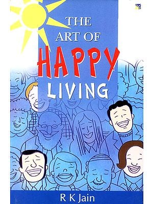 The Art of Happy Living