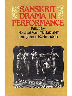 Sanskrit Drama in Performance