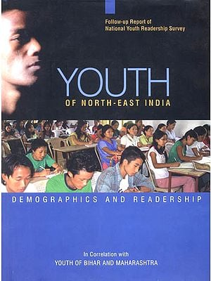 Youth of North- East India (Demographics and Readership)
