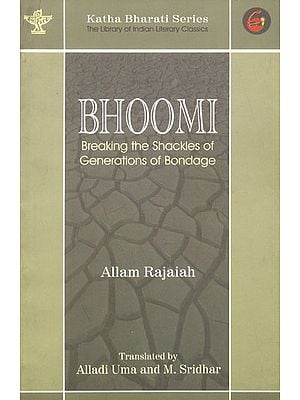 Bhoomi (Breaking the Shackles of Generations of Bondage)