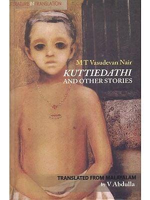 Kuttiedathi and Other Stories