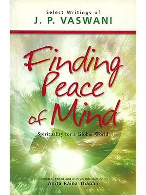 Finding Peace of Mind (Spirituality for a Global World)