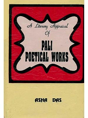 A Literary Appraisal of Pali Poetical Works (An Old and Rare Book)
