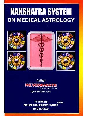 Nakshatra System on Medical Astrology