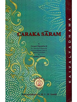 Caraka Saram (The Essence of Caraka)
