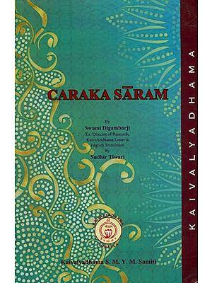 Caraka Saram (The Essence of Caraka)