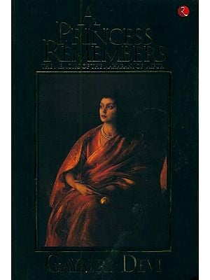 A Princess Remembers (The Memoirs of the Maharani of Jaipur)