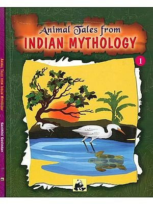 Animal Tales From Indian Mythology (Set of Volume 2)