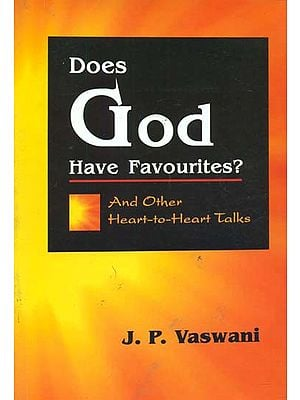 Does God Have Favourites? (And Other Heart-to-Heart Talks)