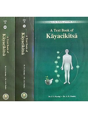 A Text Book of Kayacikitsa (Set of 3 Volumes)