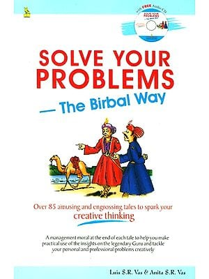 Solve Your Problems - The Birbal Way (With CD)