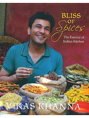 Bliss of Spices (The Essence of Indian Kitchen)