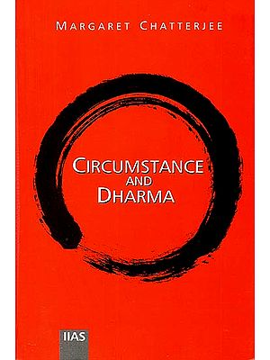 Circumstance and Dharma