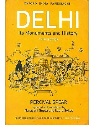 Delhi (Its Monuments and History)