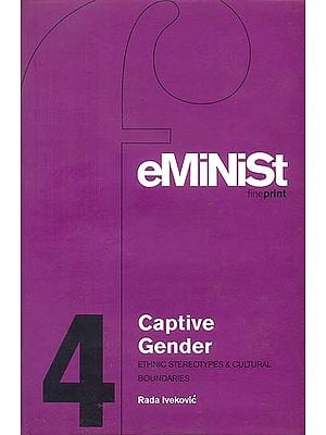 Captive Gender (Ethnic Stereotypes & Cultural Boundaries)
