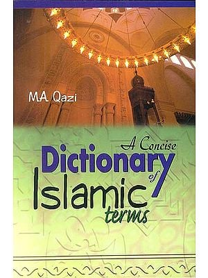 A Concise Dictionary of Islamic Terms