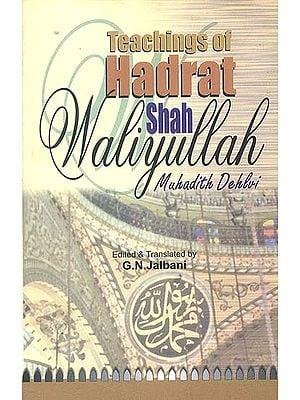 Teachings of Hadrat Shah Waliyullah of Delhi