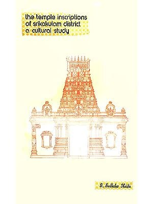 The Temple Inscriptions of Srikakulam District a Cultural Study