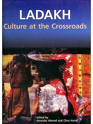 Ladakh (Culture at the Crossroads)