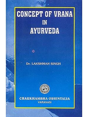 Concept of Vrana in Ayurveda