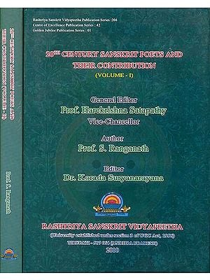 20th Century Sanskrit Poets and Their Contribution (Set of 2 Volumes)