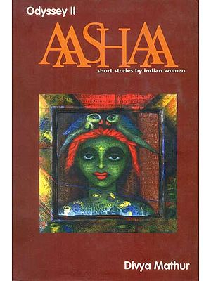 AAashaa (Short Stories by Indian Women)