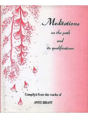 Meditations on The Path and its Qualitications