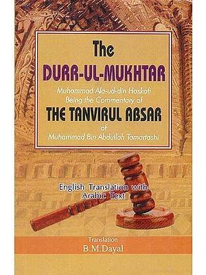 The Durr-Ul-Mukhtar By Muhammad Ala-Ud-Din Haskafi