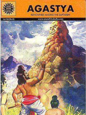 Agastya: Renowned Among The Saptarshi (Comic)