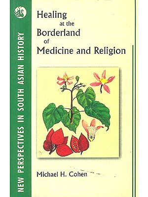 Healing at The Borderland of Medicine and Religion