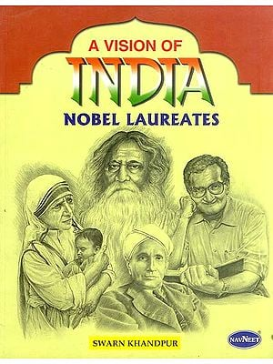 A Vision of India: Nobel Laureates