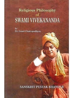 Religious Philosophy of Swami Vivekananda