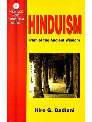 Hinduism (Path of The Ancient Wisdom)