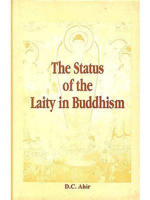 The Status of The Laity in Buddhism