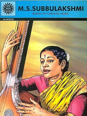 M.S. Subbulakshmi: Queen of Carnatic Music (Comic)