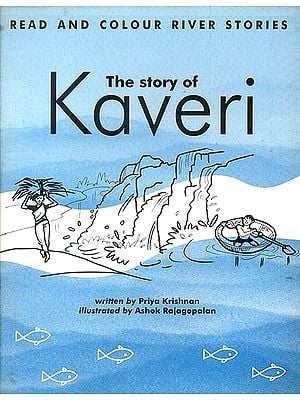 The Story of Kaveri (Read and Colour River Stories)