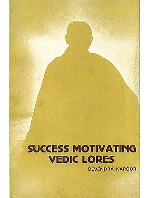 Success Motivating Vedic Lores (Selected Hymns from Rgveda)(An Old and Rare Book)