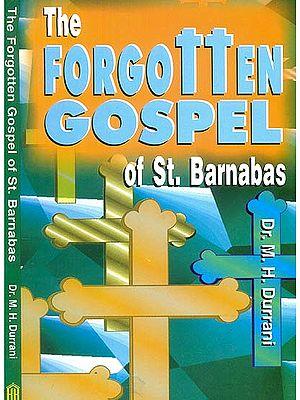 The Forgotten Gospel of St. Barnabas