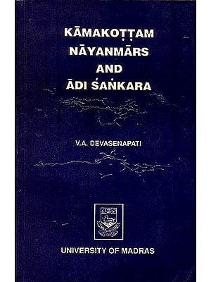Kamakottam Nayanmars and Adi Sankara (An Old and Rare Book)