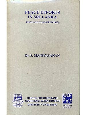 Peace Efforts in Sri Lanka (Then and Now Upto 2003)