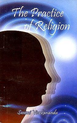 The Practice of Religion